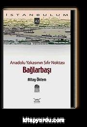Anadolu Yakasının Sıfır Noktası Bağlarbaşı-42