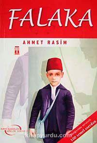 Falaka / Ahmet Rasim (Dünya Klasikleri Gençlik Serisi)