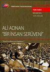 TRT Arşiv Serisi 71 / Ali Adnan - Bir İnsan Serüveni