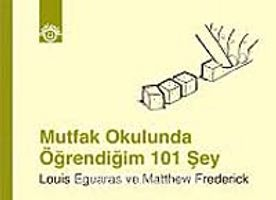 Mutfak Okulunda Öğrendiğim 101 Şey - Louis Eguaras pdf epub