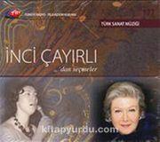 TRT Arşiv Serisi 177 / İnci Çayırlı'dan Seçmeler
