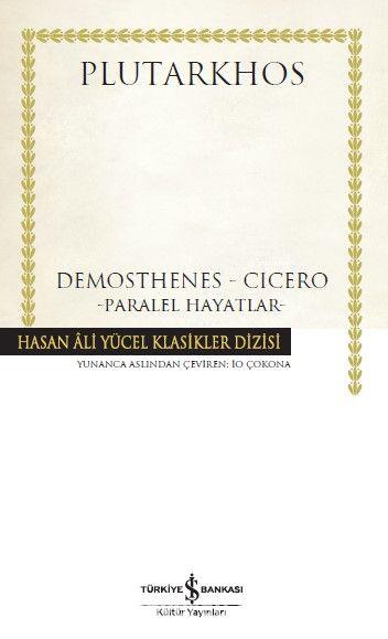 Demosthenes - Cicero (Karton Kapak)Paralel Hayatlar