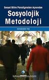 Sosyal Bilim Paradigmaları Açısından Sosyolojik Metodoloji