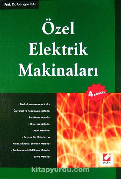 Özel Elektrik Makinaları - Prof. Dr. Güngör Bal pdf epub