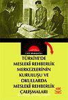 Türkiye'de Mesleki Rehberlik Merkezlerinin Kuruluşu ve Okullarda Mesleki Rehberlik Çalışmaları