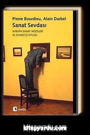 Sanat Sevdası & Avrupa Sanat Müzeleri ve Ziyaretçi Kitlesi