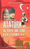 Atatürk ve XX. Yüzyıl Türk Tarihi Araştırmaları