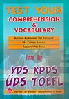 Test Your Comprehension & Vocabulary / YDS-KPDS-ÜDS-TOEFL