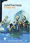 Kutadgu Bilig Mutluluk Veren Bilgi (İlköğretim)