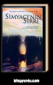 Simyacı'nın Sırrı & Bir Osmanlı Efendisinin Fantastik Hayalleri