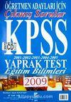 2009 KPSS Yaprak Test Öğretmen Adayları İçin Çıkmış Sorular Eğitim Bilimleri