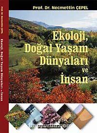 Ekoloji, Doğal Yaşam Dünyaları ve İnsan - Necmettin Çepel pdf epub