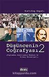 Düşüncenin Coğrafyası 2 / Tarihten ve Kültürden Soyutlanmış Düşünce ve Direnç Potansiyeli