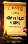 Themis İcra ve İflas Hukuku / Takip Hukuku