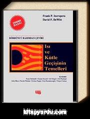 Isı ve Kütle Geçişinin Temelleri 4. Basım'dan Çeviri (Ekonomik Baskı)