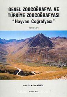 Genel Zoocoğrafya ve Türkiye Zoocoğrafyası / Hayvan Coğrafyası