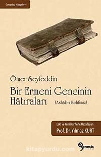 Bir Ermeni Gencinin Hatıraları (Ashab-ı Kehfimiz) - Ömer Seyfettin pdf epub