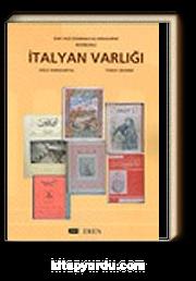 Dergilerde Resimlerle İtalyan Varlığı / Eski Yazı (Osmanlıca)