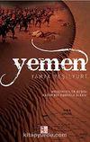 Yemen & Medeniyetler Beşiği Kadim Bir Osmanlı Ülkesi