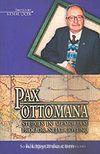 Pax Ottomana / Studies İn Memoriam Prof. Dr. Nejat Göyünç 8-A-12