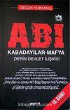 ABİ / Kabadayılar - Mafya Derin Devlet İlişkisi