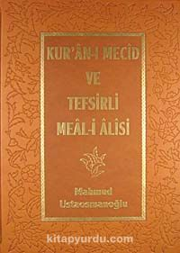 Kur'an-ı Mecid ve Tefsirli Meal-i Alisi (Rahle Boy - Deri Cilt) -  pdf epub