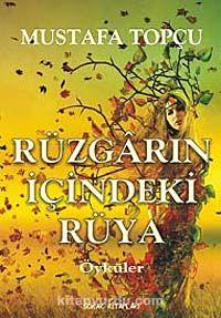 Rüzgarın İçindeki Rüya - Mustafa Topçu pdf epub