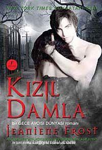 Kızıl Damla / Bir Gece Avcısı Dünyası Romanı