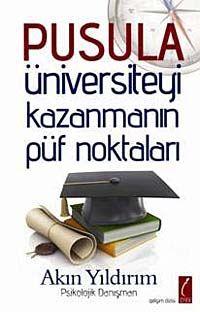 PusulaÜniversiteyi Kazanmanın Püf Noktaları - Akın Yıldırım pdf epub