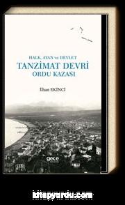 Tanzimat Devri Ordu Kazası & Halk, Ayan ve Devlet