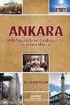 Ankara & Milli Mücadele ve Cumhuriyet'in Açıkhava Müzesi