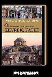 Zeyrek, Fatih & İstanbul'un Tarihi Yarımadası