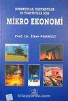 Mikro Ekonomi & Hukukçular İşletmeciler ve Yöneticiler İçin
