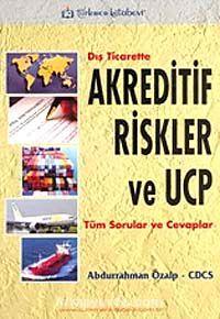 Dış Ticarette Akreditif Riskler ve UCP
