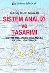 Sistem Analizi ve Tasarımı & Sistem Analizinde Kullanılan Sayısal Yöntemler