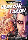 Venedik Taciri & Manga Shakespeare