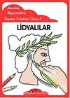 Lidyalılar / Anadolu Uygarlıkları Boyama Kitapları Dizisi 3