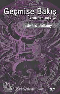 Geçmişe Bakış & 2000 den 1887 ye