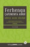 Ferhenga Çapemeniya Kurdi -Kürtçe Basın Sözlüğü