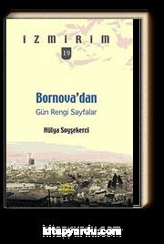 Bornova'dan Gün Rengi Sayfalar / İzmirim-19