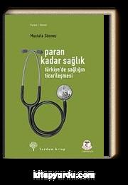 Paran Kadar Sağlık & Türkiye'de Sağlığın Ticarileşmesi