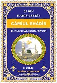 Camiul-Ehadis 55 Bin Hadis-i Şerif 2. Cild