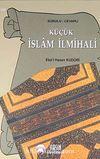 Küçük İslam İlmihali (Sorulu-Cevaplı)