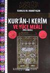 Kur'an-ı Kerim ve Yüce Meali (İkili Meal) Orta Boy