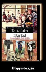 Tanzifat-ı İstanbul & Osmanlı'dan Günümüze Temizlik Tarihi