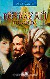 Barbaros'un Reisi Poyraz Ali Tulon'da cep boy