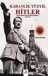 Hitler & Karanlık Yüzyıl