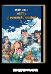 Elif'in Olağanüstü Düşleri 2