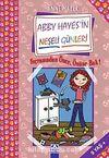 Sıçramadan Önce Önüne Bak! & Abby Hayes'in Neşeli Günleri