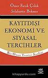 Kayıtdışı Ekonomi ve Siyasal Tercihler